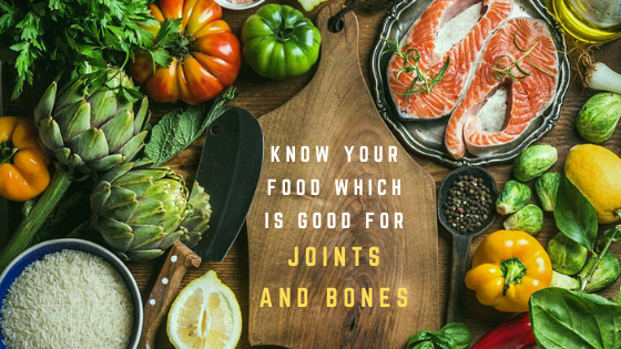 Know Your Food Which Is Good For Joints And Bones Zelus Physiotherapy Best Physiotherapy Bangalore